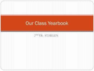 Our Class Yearbook