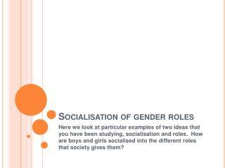 Socialisation  of gender roles