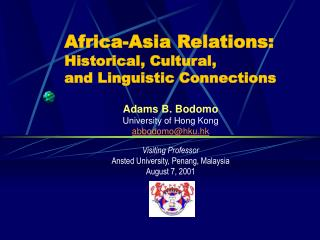 Africa-Asia Relations: Historical, Cultural,  and Linguistic Connections