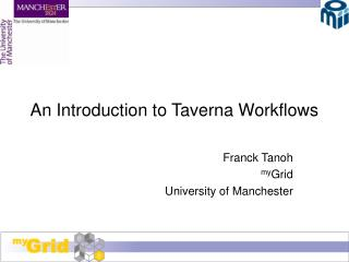 An Introduction to Taverna Workflows