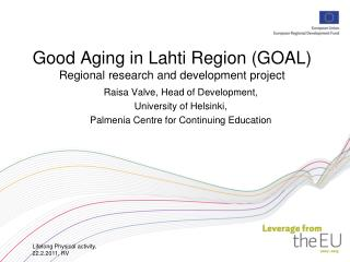 Good Aging in Lahti Region (GOAL) Regional research and development project
