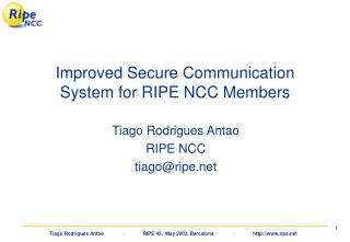 Improved Secure Communication System for RIPE NCC Members