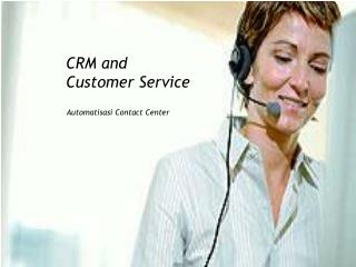 CRM and Customer Service