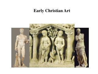 Early Christian Art