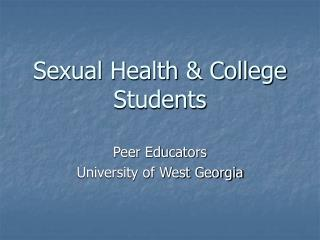 Sexual Health & College Students