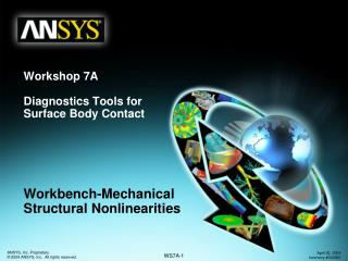 Workshop 7A Diagnostics Tools for  Surface Body Contact