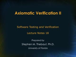 Axiomatic Verification II