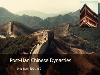 Post-Han Chinese Dynasties