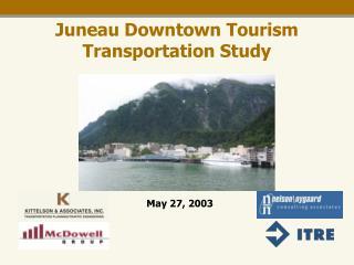 Juneau Downtown Tourism Transportation Study