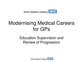 Modernising Medical Careers for GPs