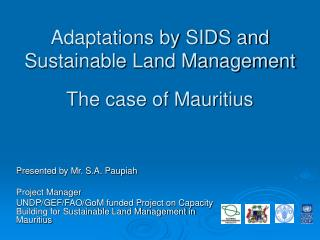 Adaptations by SIDS and Sustainable Land Management   The case of Mauritius