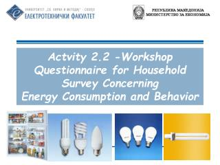 Questionnaire for Household Survey Concerning Energy Consumption and Behavior