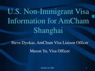 U.S. Non-Immigrant Visa Information for AmCham Shanghai