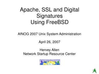 Apache, SSL and Digital Signatures Using FreeBSD