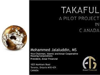 Takaful A PILOT PROJECT IN  C ANADA