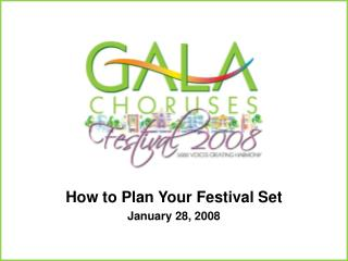 How to Plan Your Festival Set January 28, 2008
