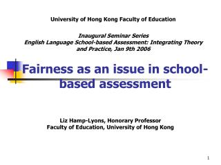 Fairness as an issue in school-based assessment