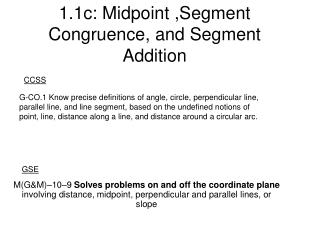 1.1c: Midpoint ,Segment Congruence, and Segment Addition