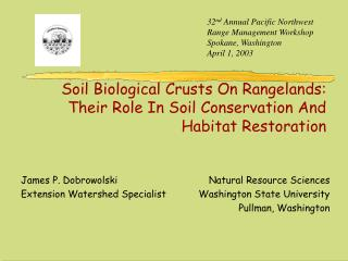 Soil Biological Crusts On Rangelands:  Their Role In Soil Conservation And Habitat Restoration