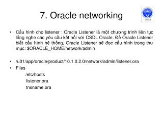 7. Oracle networking