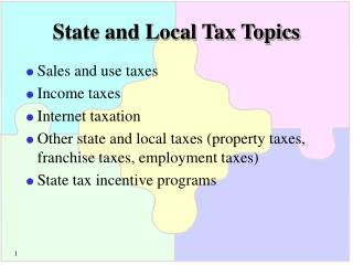 State and Local Tax Topics