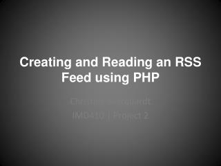 Creating and Reading an RSS Feed using PHP