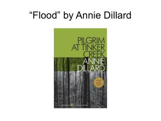 """Flood"" by Annie Dillard"
