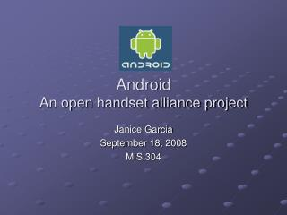Android An open handset alliance project