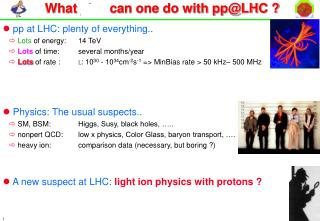 What  else  can one do with pp@LHC ?