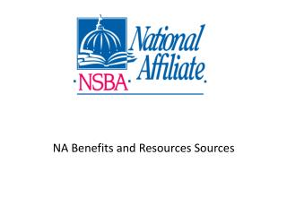 NA Benefits and Resources Sources