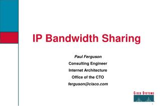 IP Bandwidth Sharing