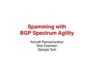 Spamming with BGP Spectrum Agility