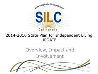 2014-2016 State Plan for Independent Living UPDATE