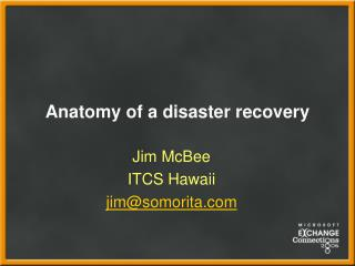 Anatomy of a disaster recovery