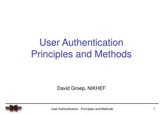 User Authentication Principles and Methods