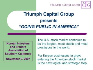 "Triumph Capital Group presents ""GOING PUBLIC IN AMERICA"""