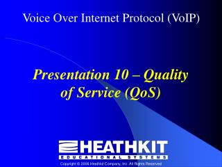 Presentation 10 – Quality of Service (QoS)