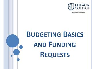 Budgeting Basics and Funding Requests
