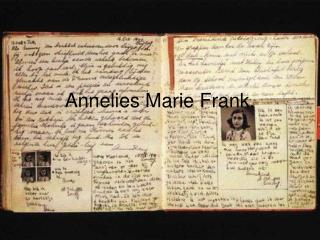 Annelies Marie Frank.