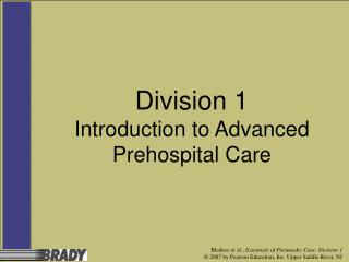 Division 1 Introduction to Advanced Prehospital Care