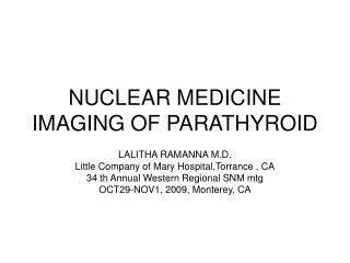 NUCLEAR MEDICINE IMAGING OF PARATHYROID