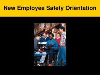 New Employee Safety Orientation
