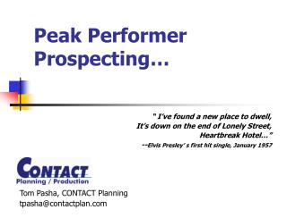 Peak Performer Prospecting…