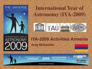 International Year of Astronomy ( IYA-2009)