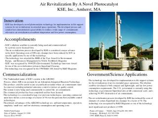 Air Revitalization By A Novel Photocatalyst  KSE, Inc., Amherst, MA