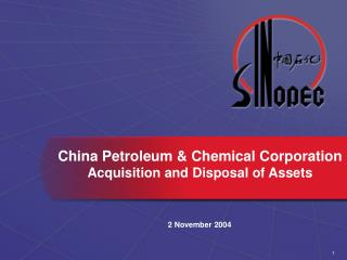 China Petroleum & Chemical Corporation Acquisition and Disposal of Assets