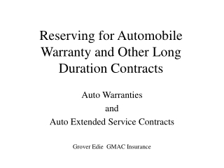 Reserving for Automobile Warranty and Other Long Duration Contracts