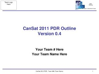 CanSat 2011 PDR Outline  Version  0.4