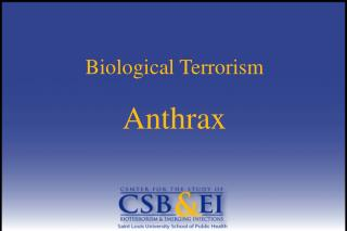 Biological Terrorism  Anthrax