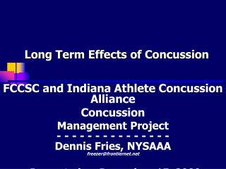Long Term Effects of Concussion